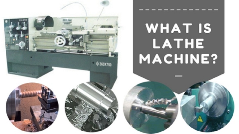 What is Lathe Machine?